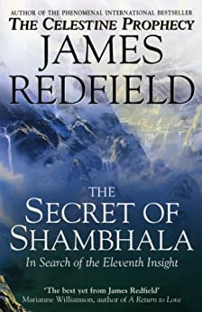 The Secret Of Shambhala: In Search Of The Eleventh Insight by [Redfield, James]