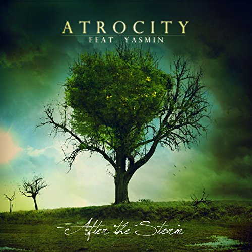 Atrocity: After the Storm (Feat. Yasmin) (Ltd. Digipak) (Audio CD)