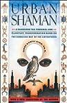 Urban Shaman (English Edition)