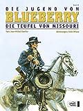 Image de Blueberry 25 Die Jugend (4): Die Teufel von Missouri