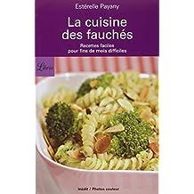 La cuisine des fauchés : Recettes faciles pour fins de mois difficiles