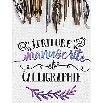 Écriture manuscrite et calligraphie