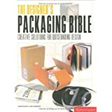 Designer's Packaging Bible: Creative Solutions for Outstanding Design by Herriott, Luke (2007) Paperback