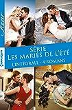 Série Les mariés de l'été : L'intégrale 4 romans