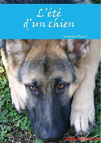 L'été d'un chien par Cassandra Bouclé