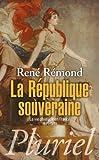 La République souveraine: La vie politique en France (1879-1939)