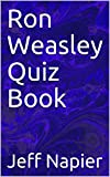 Ron Weasley Quiz Book