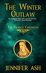 The Winter Outlaw (The Folville Chronicles Book 2)