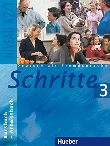 Schritte: Kurs- Und Arbeitsbuch 3 by Andreas Tomaszewski, Franz Specht, Silke Hilpert Monika Reimann (2004-01-28)