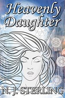 Heavenly Daughter by [Sterling, N. J.]