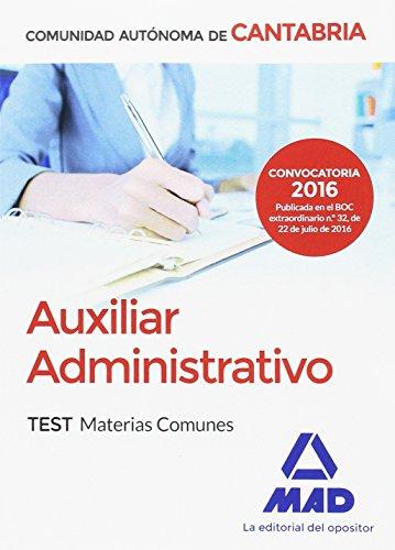 Auxiliar Administrativo de la Comunidad Autónoma de Cantabria. Test Materias Comunes