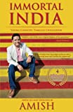 #1: Immortal India: Young Country, Timeless Civilisation, Non-Fiction, Amish explores ideas that make India Immortal
