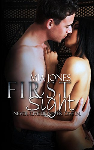 First Sight by [Jones, Mia]