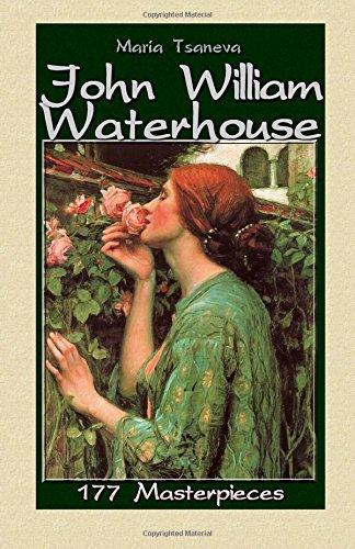 John William Waterhouse: 177 Masterpieces: Volume 9 (Annotated Masterpieces)