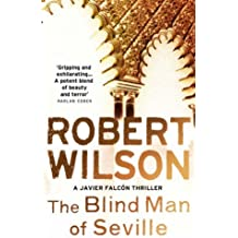 The Blind Man of Seville by Robert Wilson (2007-04-16)