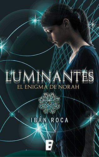 Luminantes por Ibán Roca