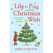 Lily, the Pug and the Christmas Wish