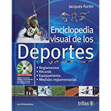 Enciclopedia visual de los deportes/ Sports: The Complete Visual Reference