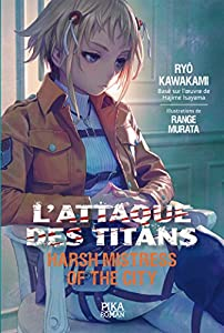L'Attaque des Titans : Harsh Mistress of the City Edition simple One-shot