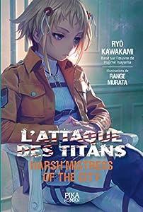 L'Attaque des Titans : Harsh Mistress of the City Edition simple One-shot
