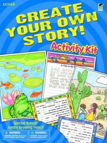 Create Your Own Story! Activity Kit (Dover Fun Kits)