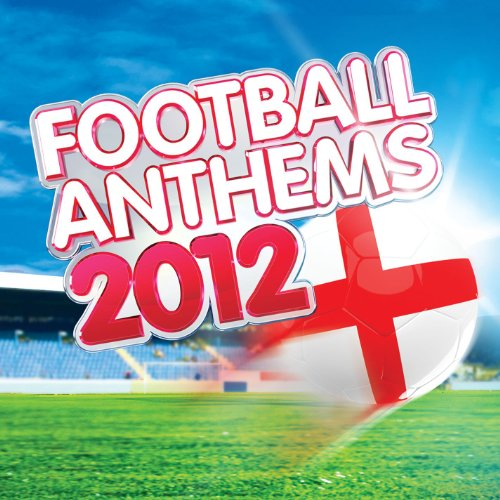 Football Anthems 2012