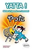 Yatta ! : Réviser le japonais en s'amusant