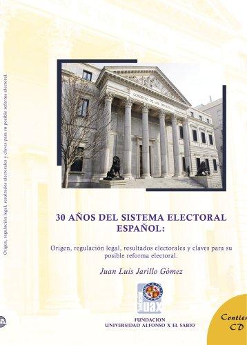 30 años del sistema electoral par Juan Luis Jarrillo Gómez