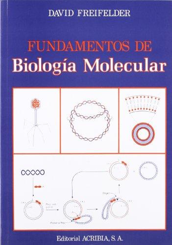 Fundamentos de biología molecular por D. Freifelder