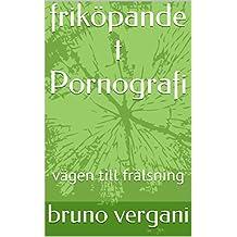 friköpande  t  Pornografi: vägen till frälsning (Swedish Edition)