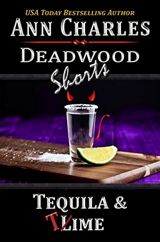 tequila-time-a-short-story-from-the-deadwood-humorous-mystery-series-deadwood-shorts-book-4