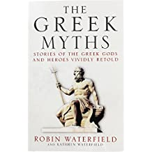 Quercus Publishing The Greek Myths