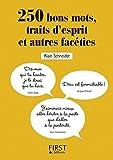Telecharger Livres Petit Livre 250 bons mots traits d esprit et autres faceties (PDF,EPUB,MOBI) gratuits en Francaise