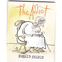 The addict;: A terrible tale