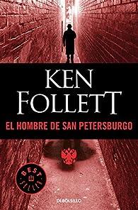 El hombre de San Petersburgo par Ken Follett