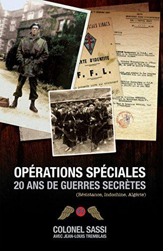Opérations spéciales: 20 ans de guerres secrètes par Colonel Jean Sassi