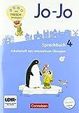 Jo-Jo Sprachbuch - Allgemeine Ausgabe - Neubearbeitung 2016: 4. Schuljahr - Arbeitsheft: Mit interaktiven Übungen auf scook.de und CD-ROM