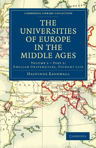 The Universities of Europe in the Middle Ages: 2 (Cambridge Library Collection - Medieval History)