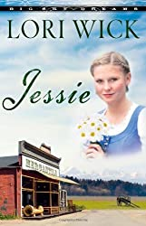 JESSIE (Big Sky Dreams) by WICK LORI (2008-09-23)