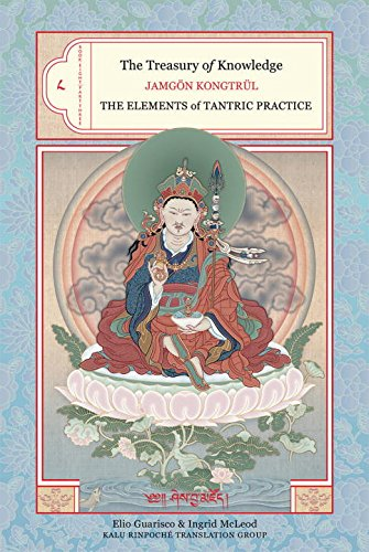 8: The Treasury Of Knowledge Book Eight, Part Three: Elements of Tantric Practice Bk. 8, Pt. 3