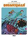 Les aventures de Submerman par Lob