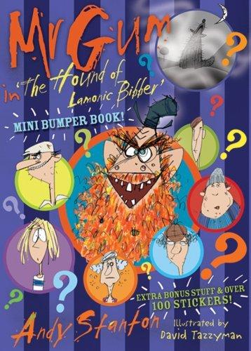 Mr Gum in 'The Hound of Lamonic Bibber' Mini Bumper Book by Andy Stanton (2012-03-01)