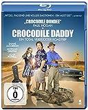 Crocodile Daddy - Ein total verrückter Roadtrip [Blu-ray] -
