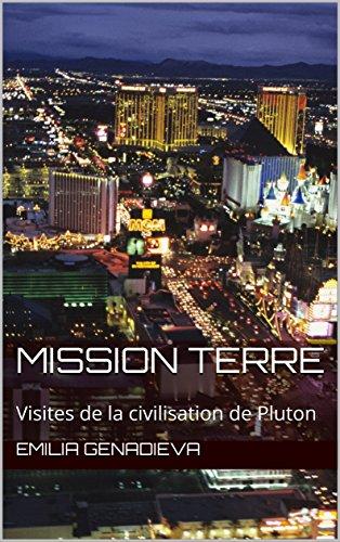 Mission Terre: Visites de la civilisation de Pluton (French version)