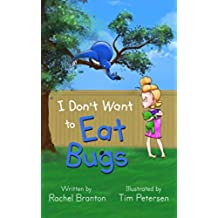 I Don't Want to Eat Bugs (Lisbon's Misadventures Book 1) (English Edition)