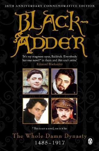 Blackadder: The Whole Damn Dynasty por Ben Elton