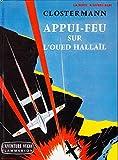 Appui-Feu sur l'Oued Hallaïl Guerre d'Algérie Charles De Gaulle
