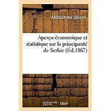 Aperçu économique et statistique sur la principauté de Serbie