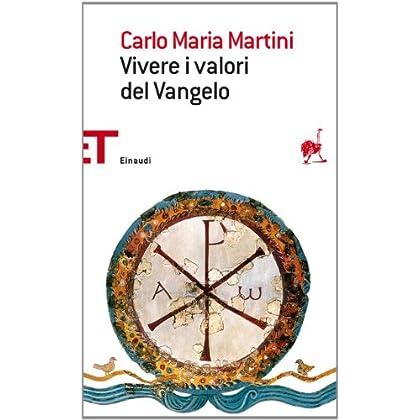 Vivere I Valori Del Vangelo (Einaudi Tascabili. Saggi)