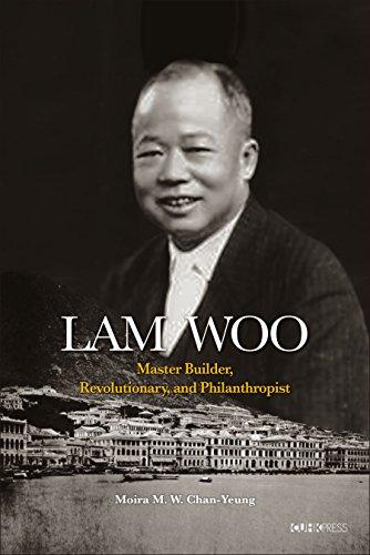 lam-woo-master-builder-revolutionary-and-philanthropist